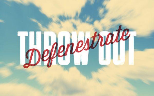 Word of the Week Typography - Defenestrate